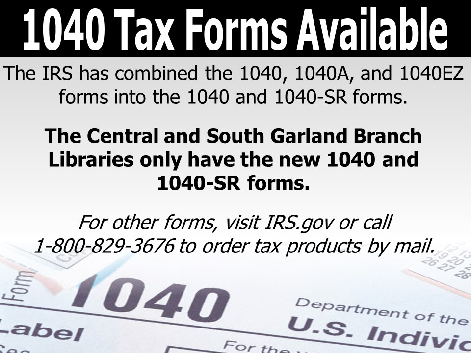 Collage of tax forms with text announcing tax forms have arrived at the Central and South Garland br